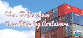 How To Purchase Your Shipping Containers Blog Cover
