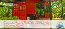 Pros and Cons of Building A Shipping Container Home