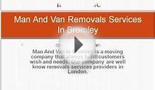 Man And Van Removals Services In Bromley