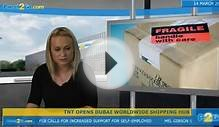 TNT opens Dubai worldwide shipping hub