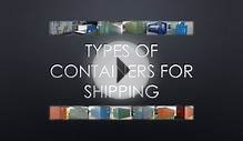 Types of Containers for Shipping