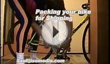 Updated - Packing Your Bicycle for Travel and Shipping