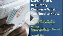 USPS® Price & Regulatory Changes 2014 -- What You Need to